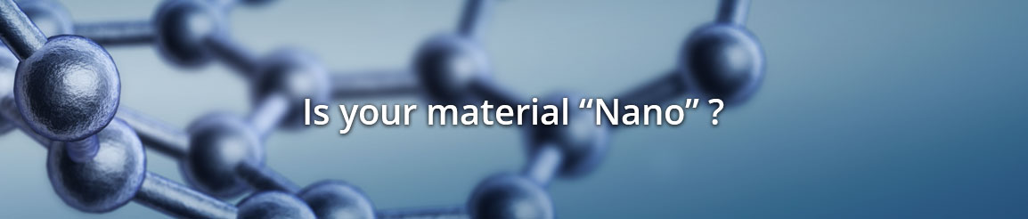 Is your material 'Nano'?